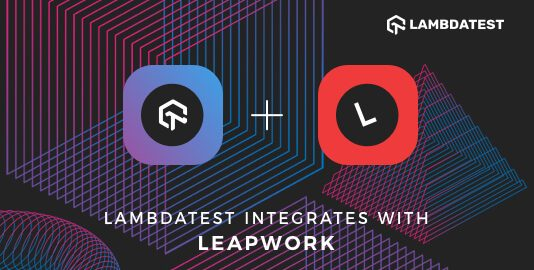 LambdaTest Integrates With LEAPWORK