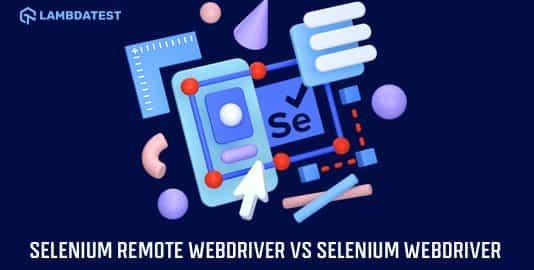 Selenium RemoteWebDriver vs Selenium WebDriver