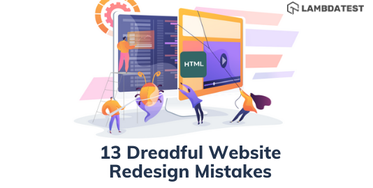 Dreadful Website Redesign Mistakes