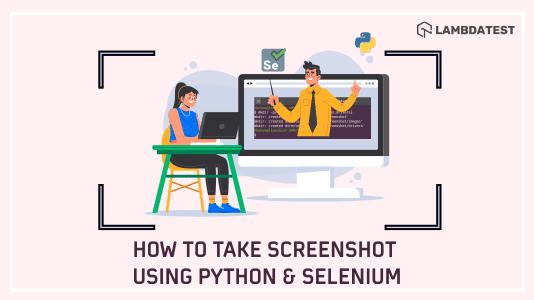 Screenshot Using Python & Selenium