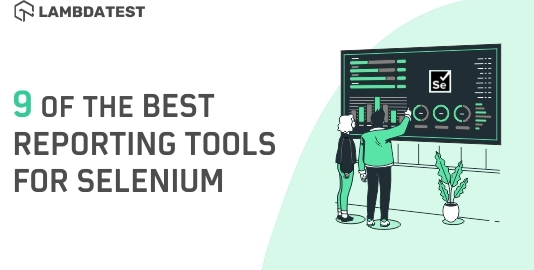 Best Reporting Tool For Selenium