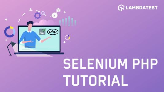 Selenium PHP Tutorial