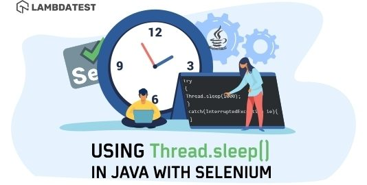 using thread.sleep() in java with selenium 3