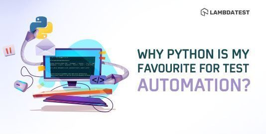 why python is fav. for test automation
