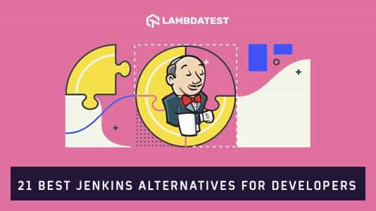 Best Jenkins Alternatives For Developers