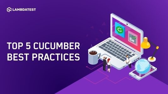 Cucumber Best Practices For Selenium Automation