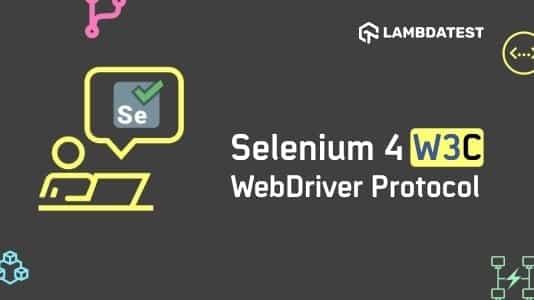 Selenium4-W3C-WebDriver-Protocol