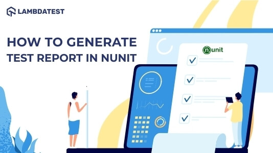 How to Generate Test Report In NUnit