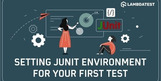 How To Setup JUnit Environment