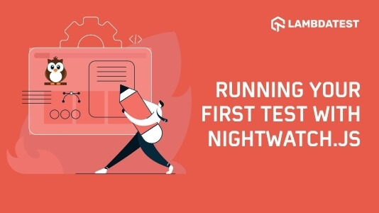 Running Your First Test With NightWatchJS