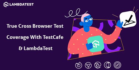 cross browser test coverage with testCafe & LambdaTest