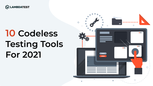 10-top-codeless-testing-tools-2021