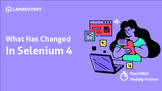 what has changed in selenium 4