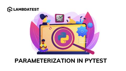 Parameterization In Pytest
