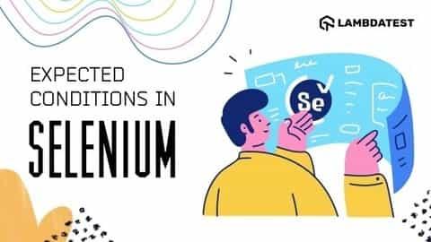 Expected Conditions in Selenium