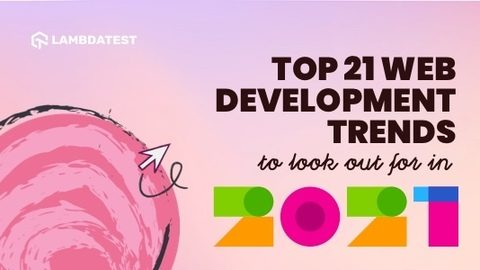 Top 21 web development Trends