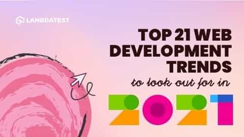 Top 21 web development Trends