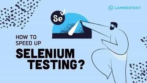 speed-up-selenium-test -cases-execution