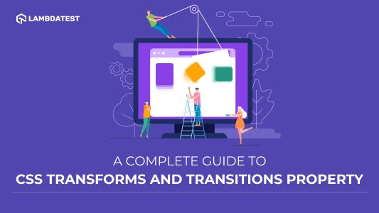 CSS Transforms And Transitions Property