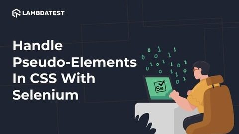Pseudo-Elements In CSS With Selenium