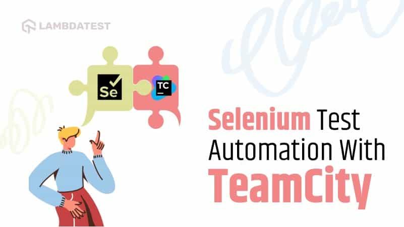 selenium test automation teamcity