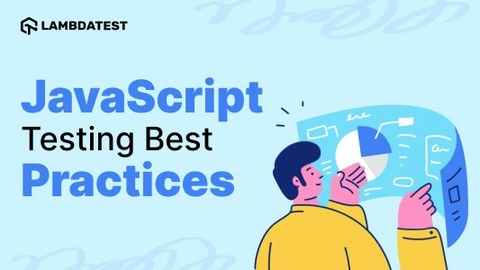 JavaScript Testing Best Practice