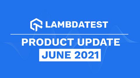 June '21 Updates