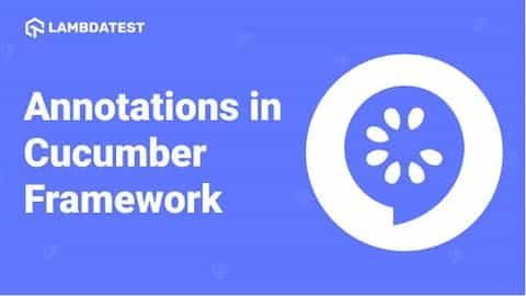 Annotations In Cucumber Framework