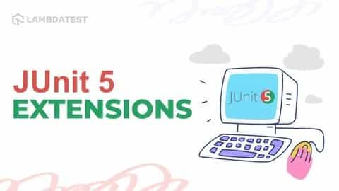 JUnit 5 Extensions