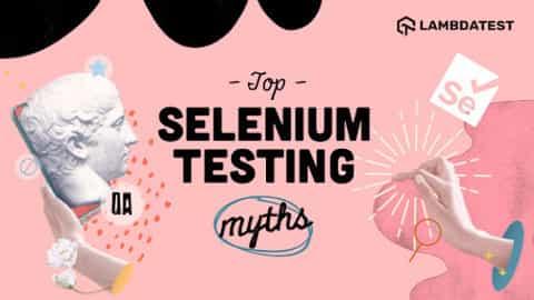 Selenium testing myths